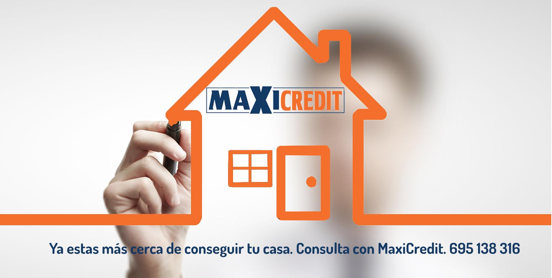 9-10-18 maxicredit, asesoria financiera planetacasa