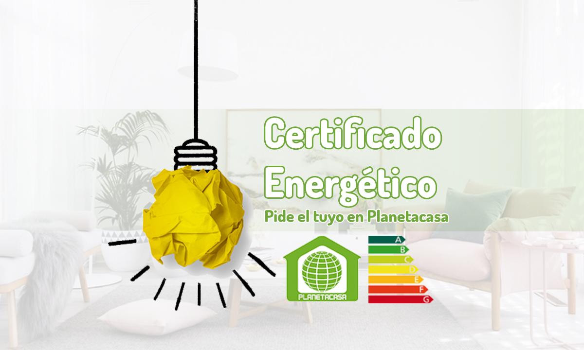 9-5-18 obligatorio certificado energetico planetacasa