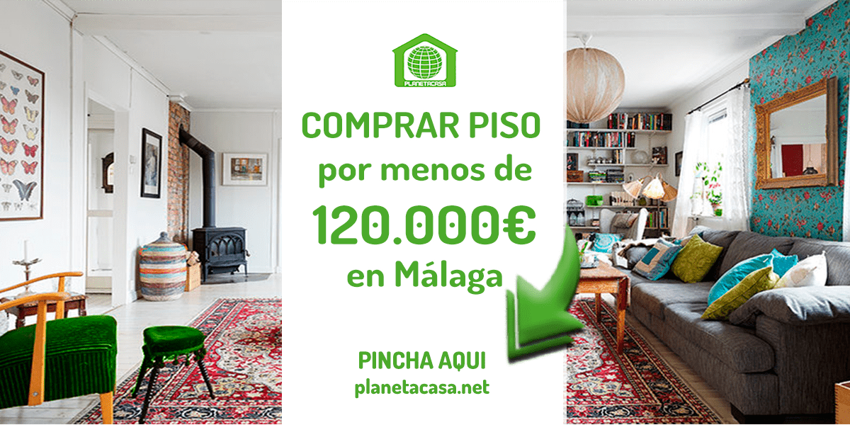 Comprar piso por menos de 120.000 euros en Málaga