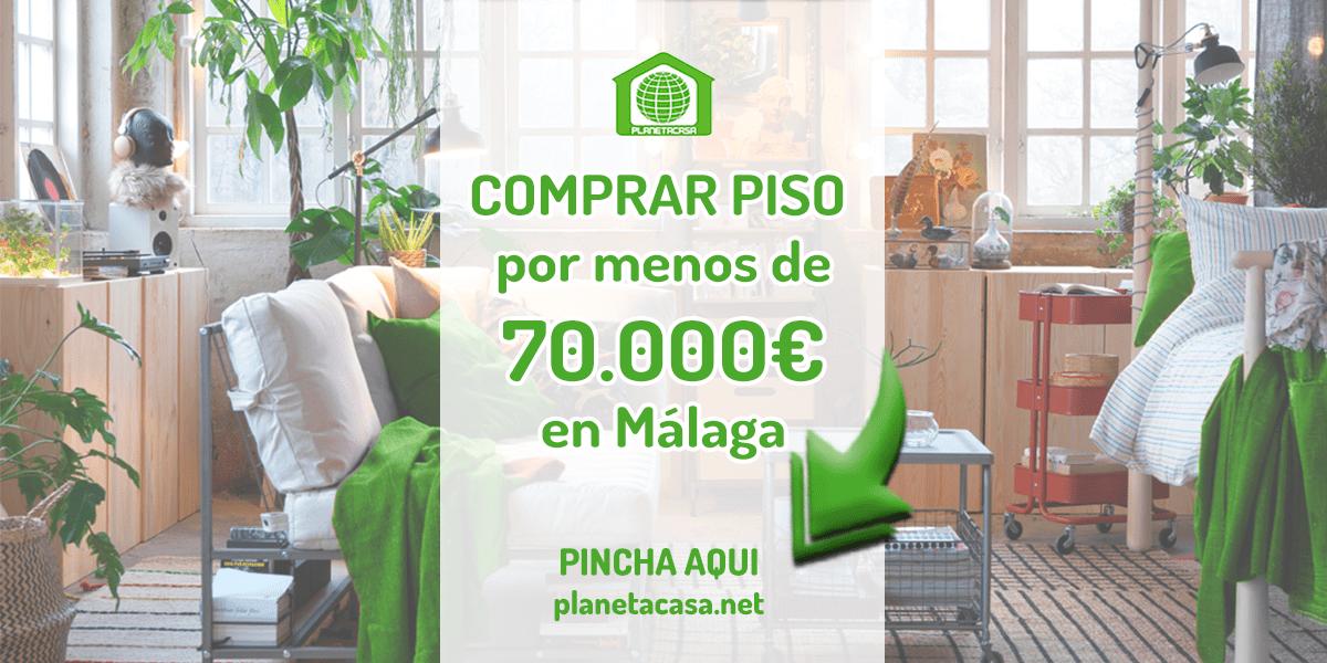 Comprar piso por menos de 70000 euros en Málaga