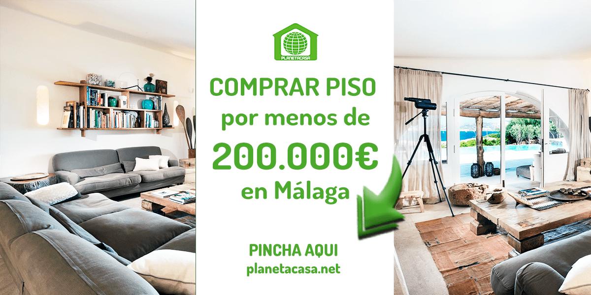 Comprar piso por menos de 200.000 euros en Málaga
