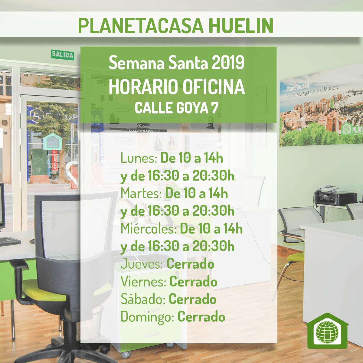 Horario oficina planetacasa Huelin Semana Santa 2019