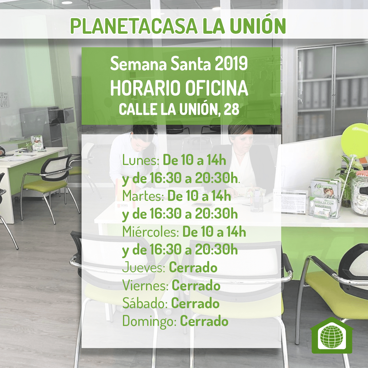 Horario oficina planetacasa La Union Semana Santa 2019