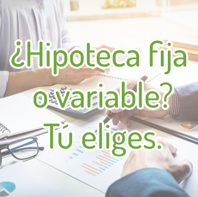 hipoteca fija y variable